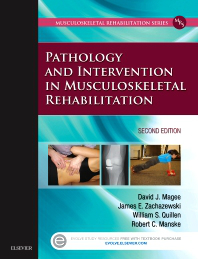 Pathology & Intervention in MusculoskeletalRehabilitation, 2nd ed.