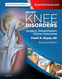 Noyes' Knee Disorders, 2nd ed.- Surgery, Rehabilitation, Clinical Outcomes