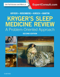 Kryger's Sleep Medicine Review, 2nd ed.- A Problem-Oriented Approach