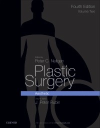 Plastic Surgery, 4th ed., Vol.2: Aesthetic