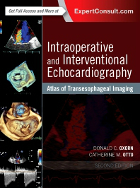Intraoperative & Interventional Echocardiology, 2nd ed.- Atlas of Transesophageal Imaging