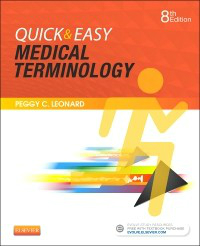 Quick & Easy Medical Terminology, 8th ed.