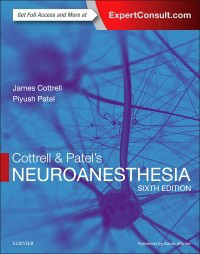 Cottrell & Patel's Neuroanesthesia, 6th ed.
