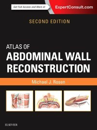 Atlas of Abdominal Wall Reconstruction, 2nd ed.
