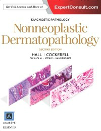 Diagnostic Pathology: Nonneoplastic Dermatopathology,2nd ed.