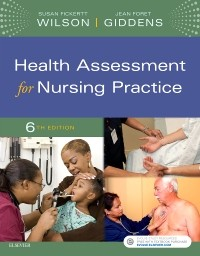 Health Assessment for Nursing Practice, 6th ed.