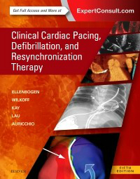 Clinical Cardiac Pacing, Defibrillation &Resynchronization Therapy, 5th ed.