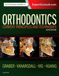 Orthodontics, 6th ed.- Current Principles & Techniques