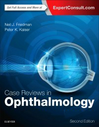 Case Reviews in Ophthalmology, 2nd ed.