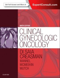 Clinical Gynecologic Oncology, 9th ed.