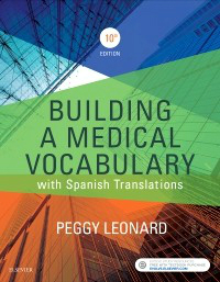 Building a Medical Vocabulary, 10th ed.- With Spanish Translations