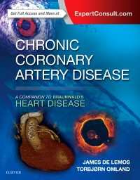 Chronic Coronary Artery Disease- A Companion to Braunwald's Heart Disease