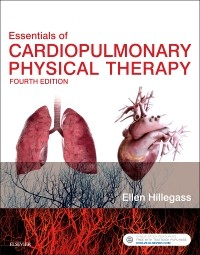 Essentials of Cardiopulmonary Physical Therapy, 4th ed.