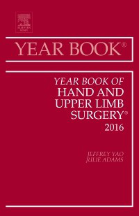 Year Book of Hand & Upper Limb Surgery 2016