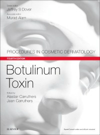 Botulinum Toxin, 4th ed.(Procedures in Cosmetic Dermatology Series)