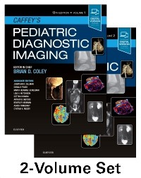 Caffey's Pediatric Diagnostic Imaging, 13th ed.,In 2 vols.