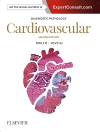 Diagnostic Pathology: Cardiovascular, 2nd ed.