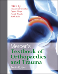 Mercer's Textbook of Orthopaedic & Trauma, 10th ed.