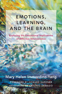 Emotions, Learning & the Brain- Exploring the Educational Implications of AffectiveNeuroscience