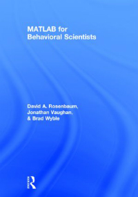Matlab for Behavioral Scientists, 2nd ed. Hardcover