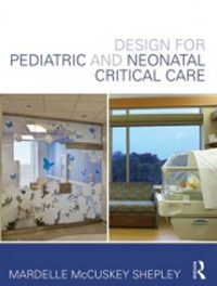 Design for Pediatric & Neonatal Critical Care