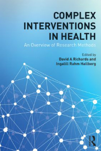 Complex Interventions in Health, Paperback- Overview of Research Methods