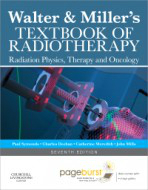 Walter & Miller's Textbook of Radiotherapy, 7th ed.- Radiation Physics, Therapy & Oncology