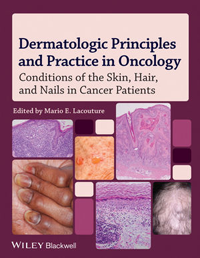 Dermatologic Principles & Practice in Oncology- Conditions of the Skin, Hair, & Nail in CancerPatients