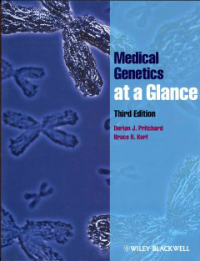 Medical Genetics at a Glance, 3rd ed.
