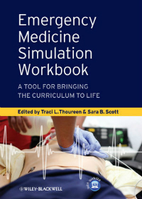Emergency Medicine Simulation Workbook- A Tool for Bringing the Curriculum to Life