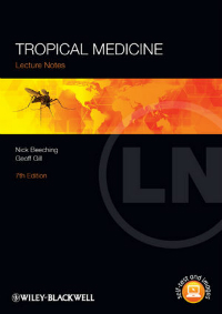 Lecture Notes: Tropical Medicine, 7th ed.