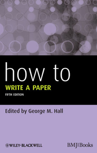 How to Write a paper, 5th ed.