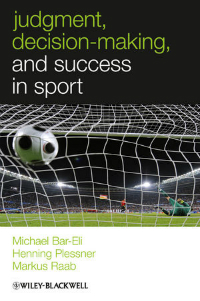 Judgment, Decision-Making & Success in Sport