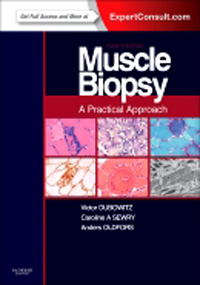 Muscle Biopsy, 4th ed.- A Practical Approach(With Expert Consult Online Access)