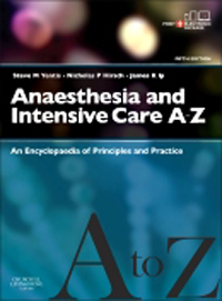 Anaesthesia & Intensive Care a-Z, 5th ed.- An Encyclopaedia of Principles & Practice(With Online Access)
