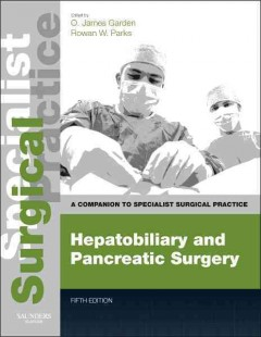 Hepatobiliary & Pancreatic Surgery, 5th ed.- Companion to Specialist Surgical Practice(With Online Access)