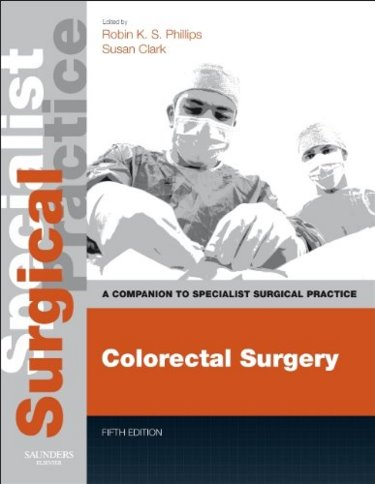 Colorectal Surgery, 5th ed.- Companion to Specialist Surgical Practice(With Online Access)