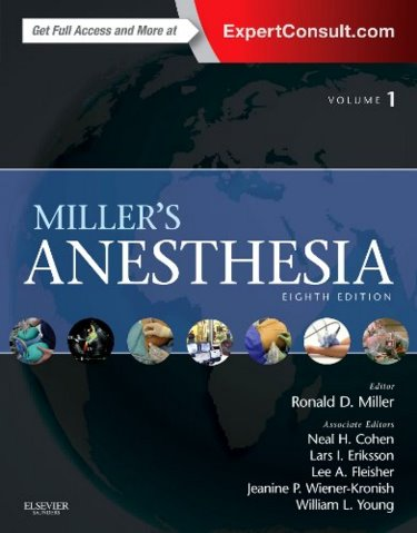 Miller's Anesthesia, 8th ed., in 2 vols.