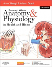 Ross & Wilson Anatomy & Physiology in Health & Illness,12th ed.