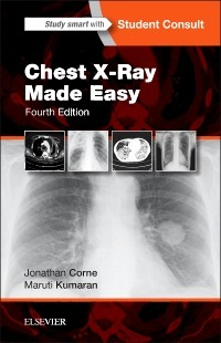 Chest X-Ray Made Easy, 4th ed.