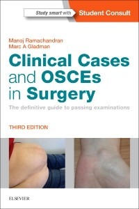 Clinical Cases & OSCEs in Surgery, 3rd ed.- Definitive Guide to Passing Examinations