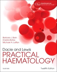 Dacie & Lewis Practical Haematology, 12th ed.