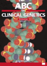 ABC of Clinical Genetics, 3rd ed.