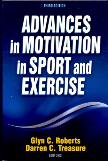 Advances in Motivation in Sport & Exercise, 3rd ed.