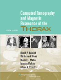 Computed Tomography & Magnetic Resonance of the Thorax,4th ed.
