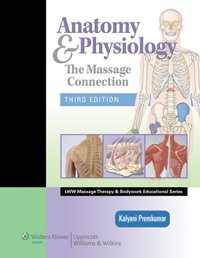 Anatomy & Physiology, 3rd ed.- Massage Connection