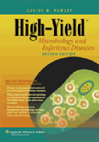 High-Yield Microbiology & Infectious Diseases, 2nd ed.
