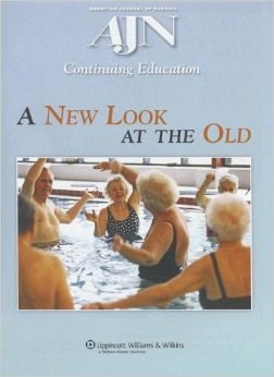 New Look at the Old- Continuing Education Activity Focused on HealthcareFor Our Aging Population