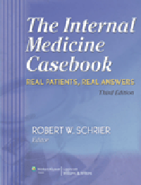 Internal Medicine Casebook, 3rd ed.- Real Patients, Real Answers