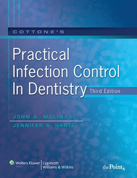 Cottone's Practical Infection Control in Dentistry3rd ed.